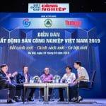 Diễn đàn Bất động sản Công nghiệp Việt Nam – Thời cơ vàng trong vận hội mới